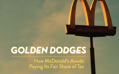 Golden Dodges: How McDonald's Avoids Paying Its Fair Share of Tax