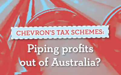 Chevron's Tax Schemes: Piping profits out of Australia?