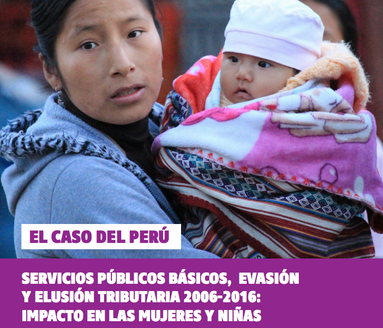 Peru: Public Services, tax evasion and the impact on women and children (Spanish)