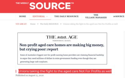 Unions taking the fight to the aged care Not For Profits as well